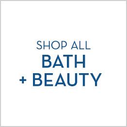 Shop All Bath + Beauty